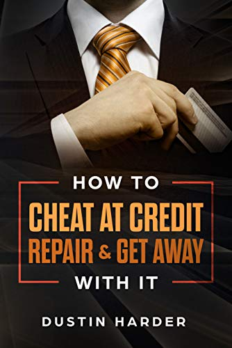 How To Cheat At Credit Repair & Get Away With It 2